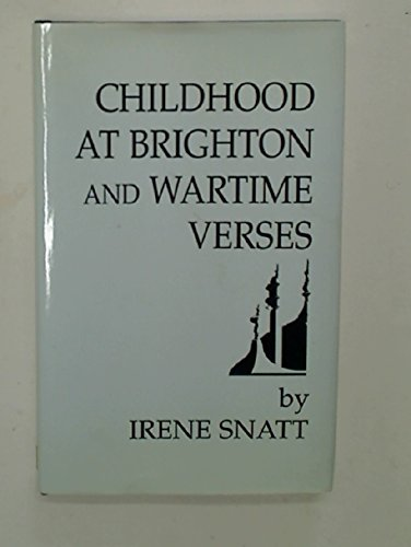 Childhood at Brighton and Wartime Verses