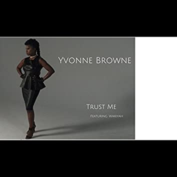 Trust Me (feat. WariYah)