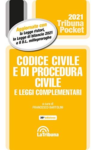 Codice civile e di procedura civile e leggi complementari 2021 (Tribuna pocket)