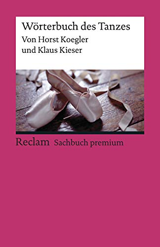 Wörterbuch des Tanzes (Reclams Universal-Bibliothek)