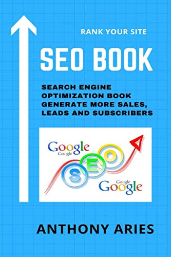 SEO Book – Search Engine Optimization Book: Generate More Sales, Leads and Subscribers
