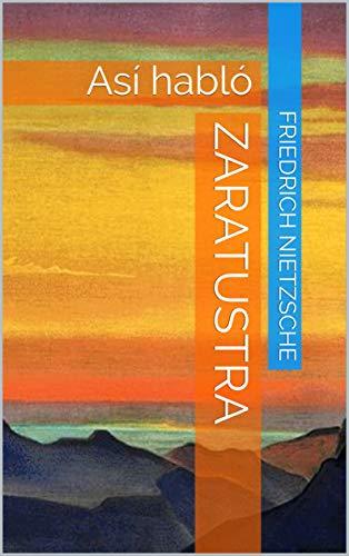 Zaratustra: Así habló (Spanish Edition)