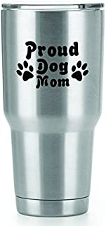 Proud Dog Mom Vinyl Decals Stickers ( 2 Pack!!! ) | Yeti Tumbler Cup Ozark Trail RTIC Orca | Decals Only! Cup not Included! | 2 - 4 X 2.6 inch Black Decals | KCD1558