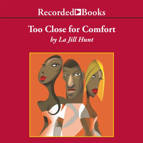 Too Close for Comfort audiobook cover art