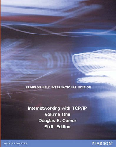 Internetworking with TCP/IP Volume One: Pearson New International Editionの詳細を見る