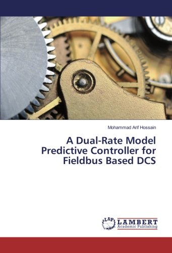 A Dual-Rate Model Predictive Controller for Fieldbus Based DCS