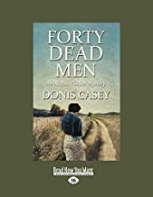 Forty Dead Men: An Alafair Tucker Mystery
