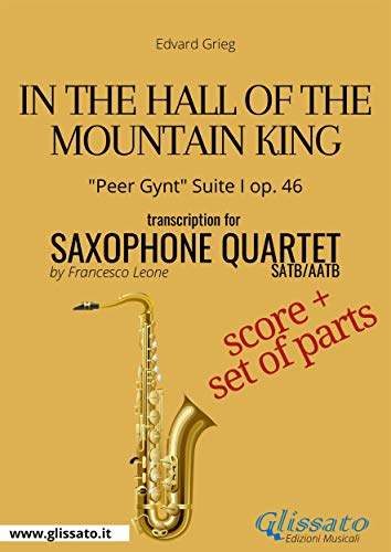 In the Hall of the Mountain King - Saxophone Quartet score & parts: