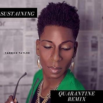 Sustaining (Quarantine Remix)