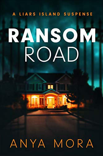 Ransom Road (A Liars Island Suspense Book 1)