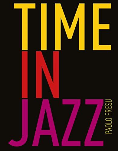 Time in jazz. Ediz. illustrata