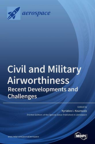 Civil and Military Airworthiness: Recent Developments and Challenges