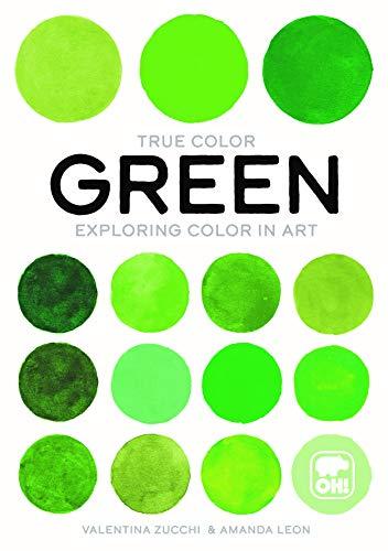 Green: Exploring color in art (True Color)