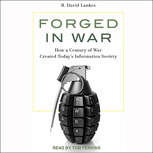 Forged in War Audiobook By R. David Lankes cover art