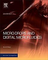 Micro-Drops and Digital Microfluidics (Micro and Nano Technologies)