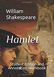 Hamlet: Student Edition and Annotation Workbook