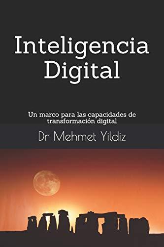 Inteligencia Digital: Un marco para las capacidades de transformación digital