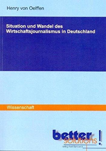 Situation und Wandel des Wirtschaftsjournalismus in Deutschland