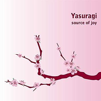 Yasuragi (Source of Joy)