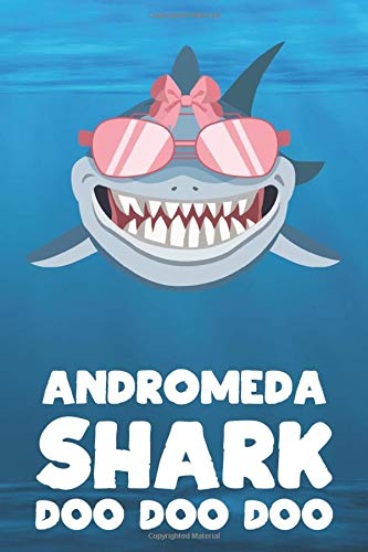 Andromeda - Shark Doo Doo Doo: Blank Ruled Personalized & Customized Name Shark Notebook Journal for Girls & Women. Funny Sharks Desk Accessories Item ... Birthday & Christmas Gift for Women.