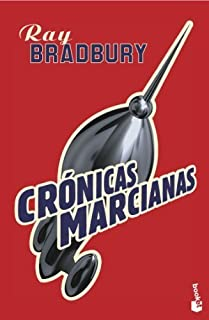 Cronicas marcianas/ Alien Chronicles (Bolsillo Ciencia Ficcion) (Spanish Edition) by Bradbury, Ray (2007) Paperback
