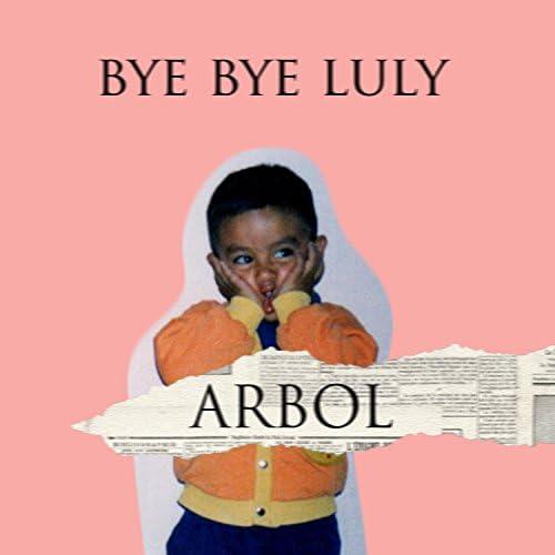 Bye Bye Luly