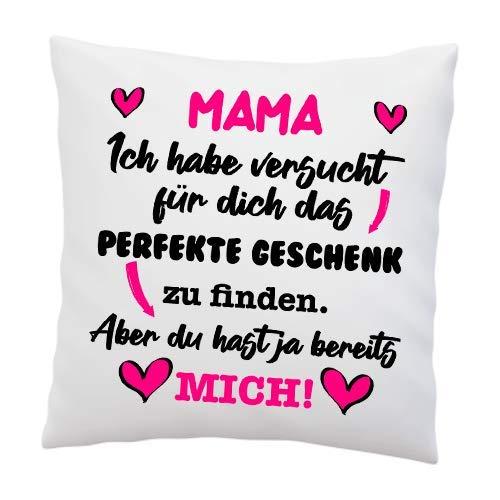 Kissen mit Spruch - ''Mama, Ich Habe versucht für Dich das perfekte.''- Deko-Kissen - weiß 40cm x 40cm - Liebe - optimales Geschenk - Muttertag - Weihnachtsgeschenk für Mama