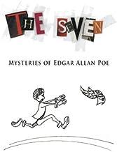 The Seven: Mysteries of Edgar Allan Poe