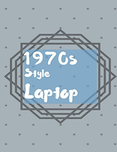 Price comparison product image 1970s Style Laptop: Use Pencil Instead Of Keyboard Notebook (Composition Book Journal) (8.5 x 11 Large)