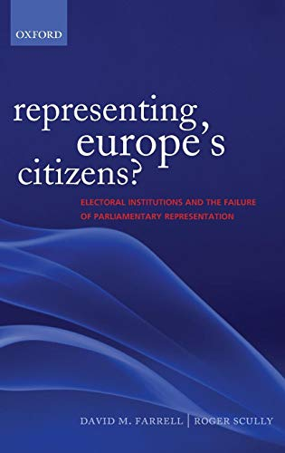 Representing Europe's Citizens?: Electoral Institutions and the Failure of Parliamentary Representation