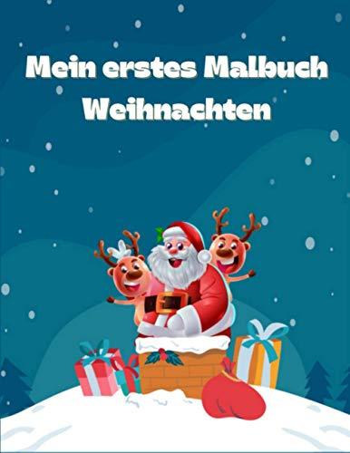 Mein erstes Malbuch Weihnachten: Weihnachtsmann Malbuch für Kinder, 50 schöne Seiten zum Ausmalen mit Weihnachtsmann, Malbuch für Kinder