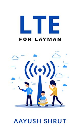 LTE for Layman