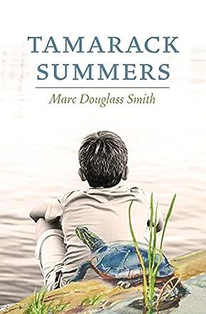 Tamarack Summers