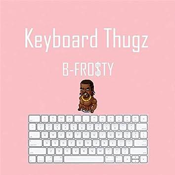 Keyboard Thugz