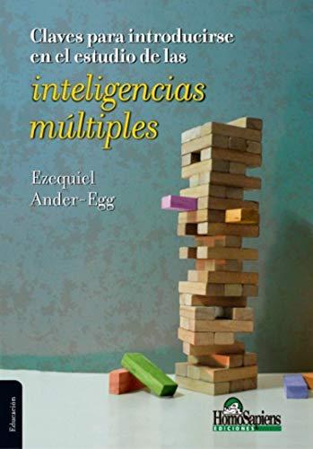 Claves para introducirse en el estudio de las inteligencias múltiples: Algunas reflexiones