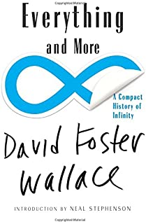 Everything and More: A Compact History of Infinity