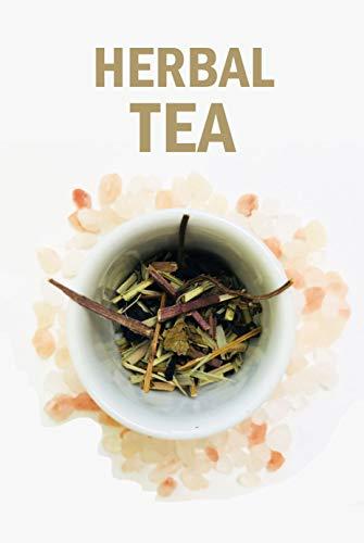 Herbal Tea: Healing Herbal Teas Book (English Edition)
