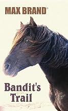 Bandit's Trail