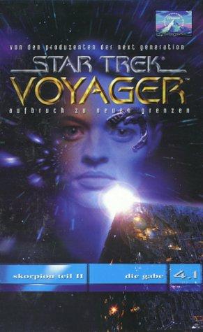 Star Trek Voyager 4.1: Skorpion Teil 2/Die Gabe