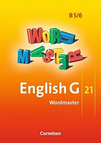English G 21 - Ausgabe B: Band 5/6: 9./10. Schuljahr - Wordmaster: Vokabellernbuch