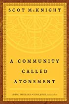 A Community Called Atonement (Living Theology)