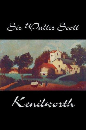 Kenilworth by Sir Walter Scott, Fiction, Classics
