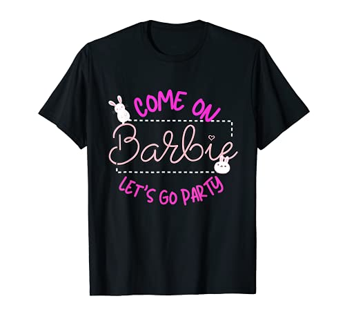 Vamos barbies Vamos a la fiesta Camiseta