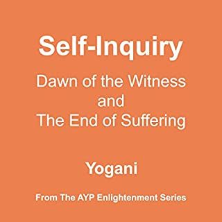 Couverture de Self-Inquiry: Dawn of the Witness and the End of Suffering