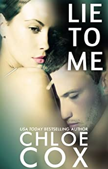 Lie To Me (Redemption Book 1) by [Chloe Cox]