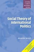 By Alexander Wendt - Social Theory of International Politics (1st Edition) (10/14/99)
