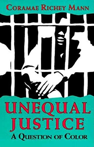 Unequal Justice: A Question of Color (Blacks in the...