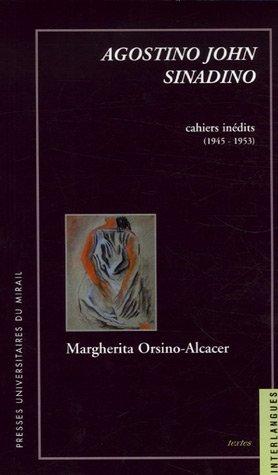 Agostino John Sinadino : Cahiers inédits (1945-1953)