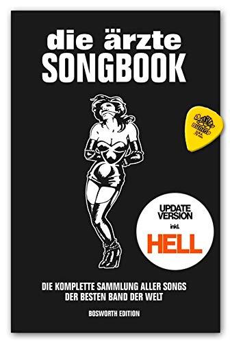 die ärzte: Songbook für Gitarre - Update-Version inkl. HELL - Buch mit Dunlop Plek - Verlag Bosworth Edition BOE7989 9783954562602