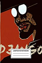 Composition Notebook: Movies Django Unchained Movie Wide Ruled Note Book, Diary, Planner, Journal for Writing